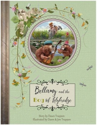 Bellamy and the Bog of Lilybridge (Book 3)