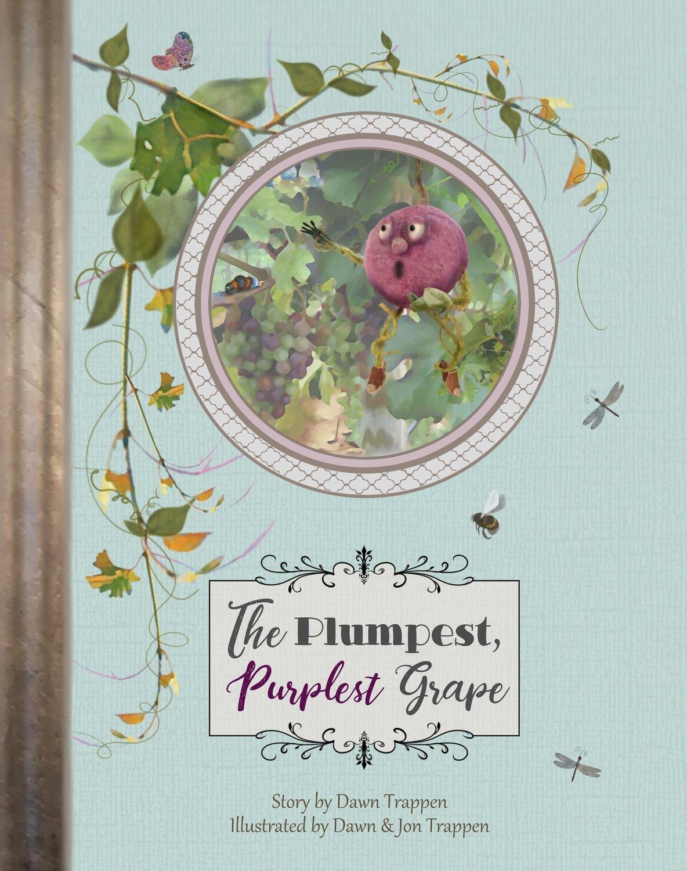 The Plumpest Purplest Grape (Book 1)