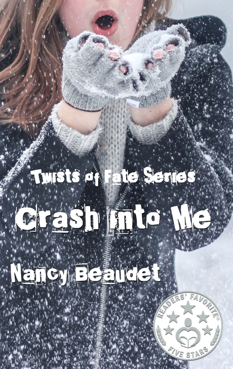 Crash into Me (Twists of Fate Series)