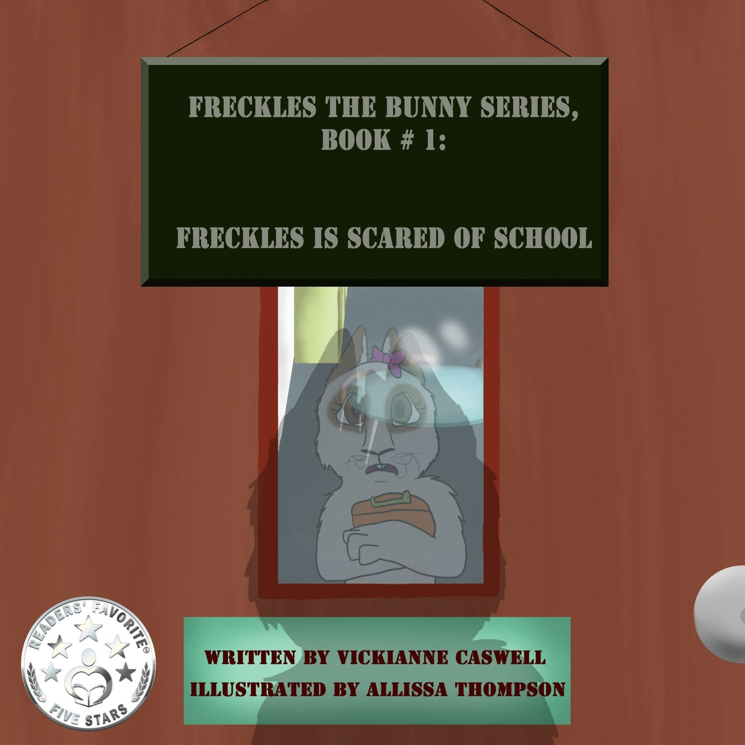 Freckles is Scared of School EPUB (Freckles the Bunny Series # 1)