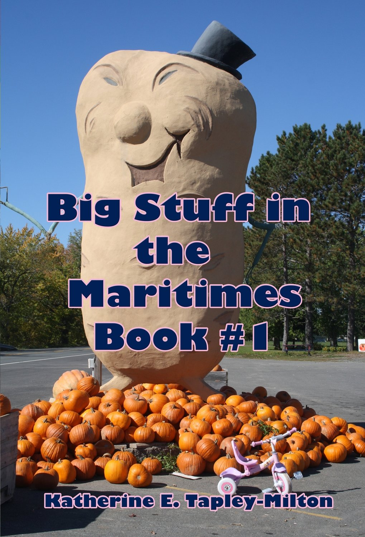 Big Stuff in the Maritimes, Book # 1 EPUB