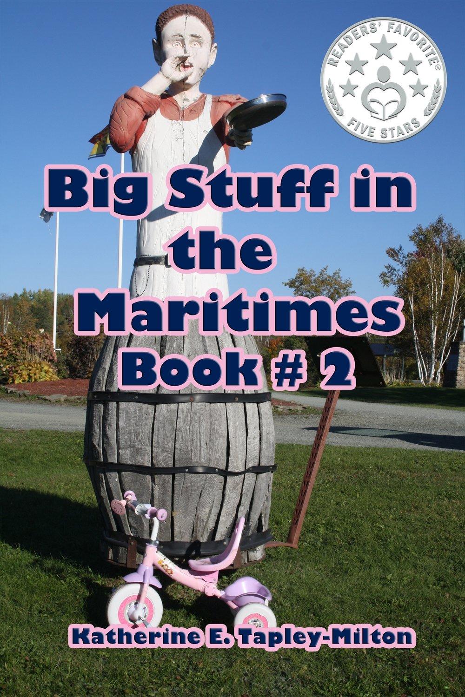 Big Stuff in the Maritimes, Book # 2 EPUB