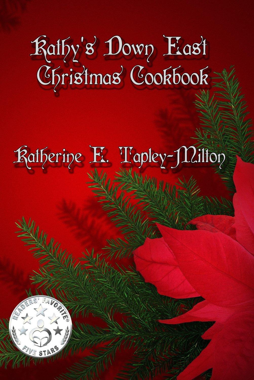 Kathy's Down East Christmas Cookbook EPUB