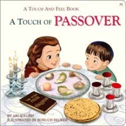 A Touch of Passover - A Touch and Feel book