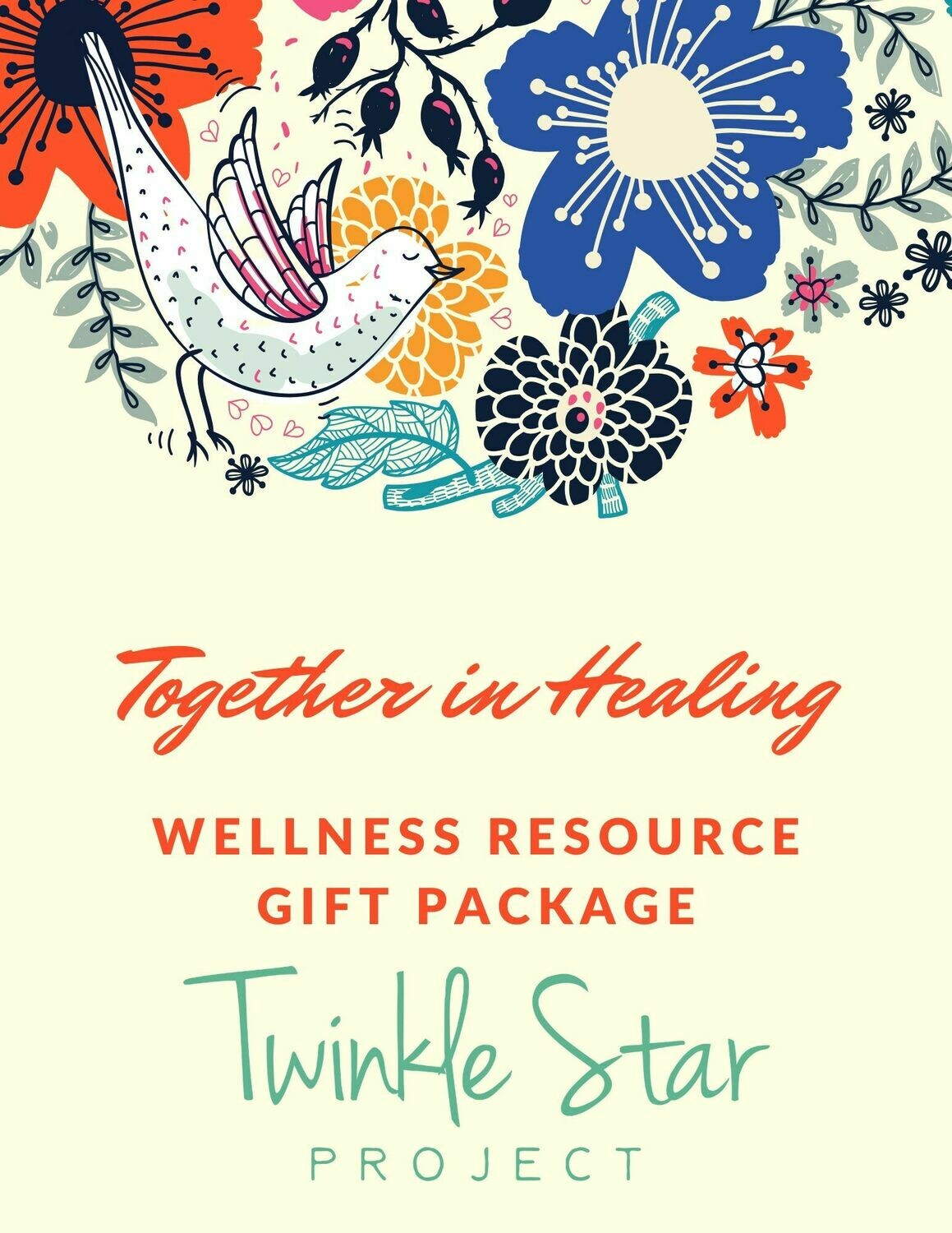 Together in Healing - Wellness Resource Gift Package