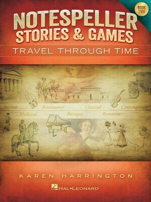 NOTESPELLER STORIES & GAMES – BOOK 2 Travel Through Time