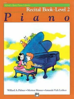 Alfred's Basic Piano Library: Recital Book 2