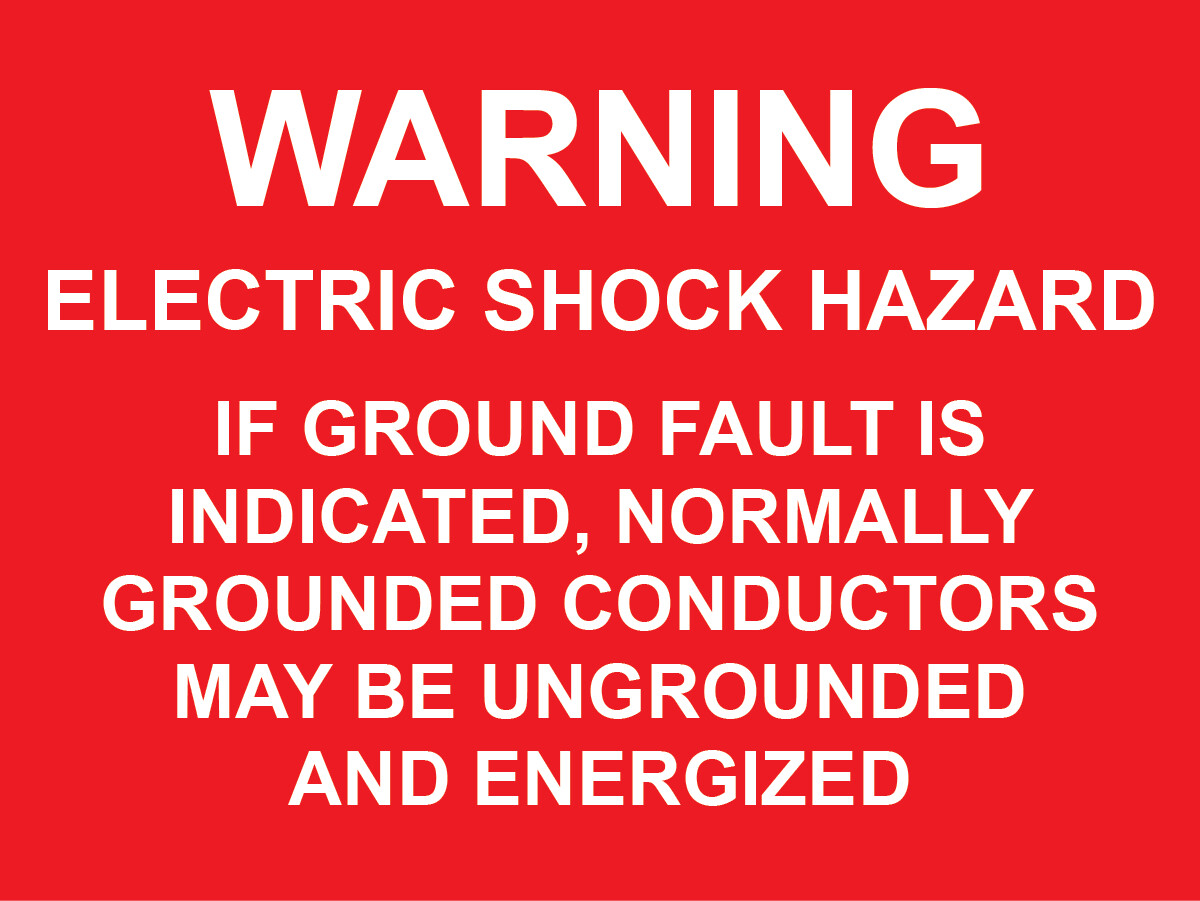 Ground Fault Indicated Label