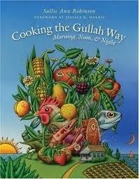 Cooking the Gullah Way : Morning, Noon and Night
