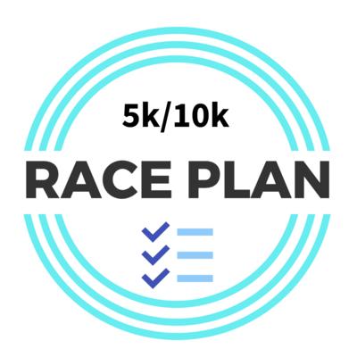 5K/10K Detailed Race Plan