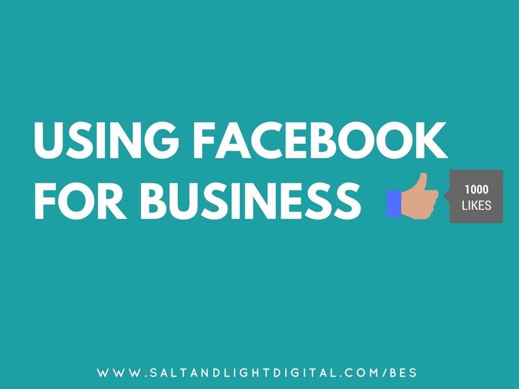Using Facebook For Business - BESOP2018 Presentation BESOP2018