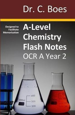 A-Level Chemistry Flash Notes OCR A Year 2: Paperback