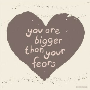 Print - Bigger Than Your Fears