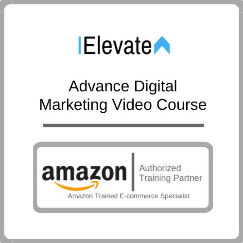 Advance Digital Marketing Video Course