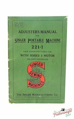 Adjuster's Manual for the Featherweight 221