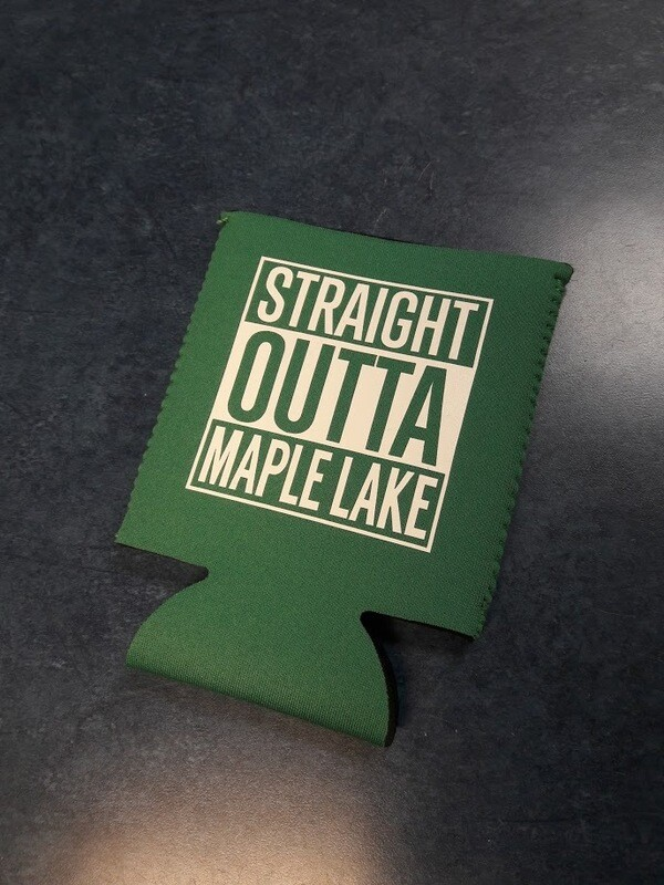 Straight Outta Maple Lake Can / Bottle Coolie