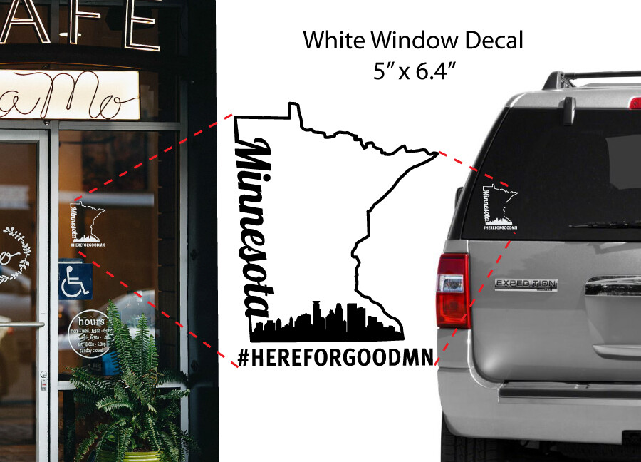 Here For Good Minnesota Window Decal #HEREFORGOODMN