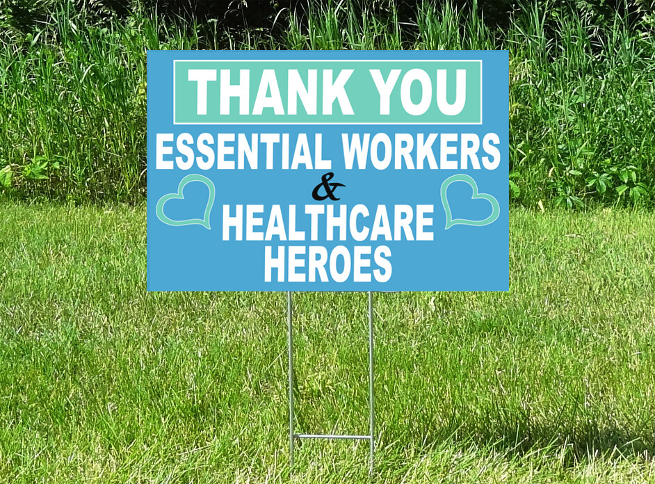 THANK YOU Essential Workers & Healthcare Heroes Yard Sign - SHOW YOUR SUPPORT!