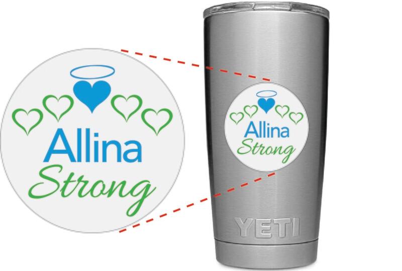 Allina Strong Tumbler / Mug Sticker #ALLINASTRONG