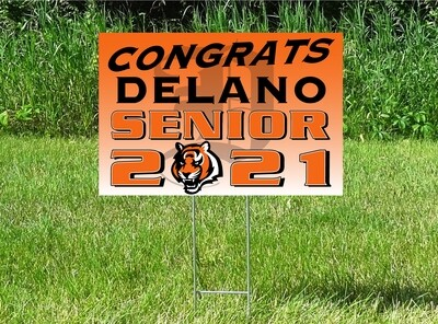 Delano Tigers Senior Class Of 2021 Yard Sign - OPTION TO PERSONALIZE