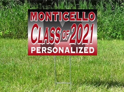 Monticello Magic Senior Class Of 2021 Yard Sign - OPTION TO PERSONALIZE