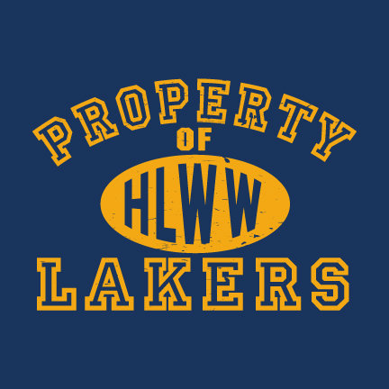 Property Of HLWW Lakers CHOOSE YOUR SHIRT!
