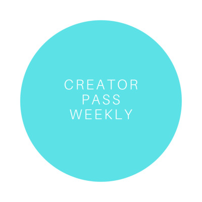 Creator Pass Weekly