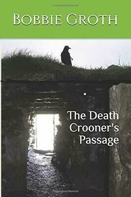 The Death Crooner's Passage (The Saga of the Heroine)