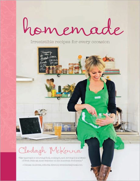 Homemade: Irresistible Homemade Recipes for Every Occasion by Clodagh McKenna