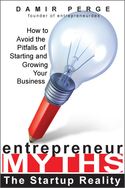 Entrepreneur Myths: The Startup Reality by Damir Perge - iPad / epub