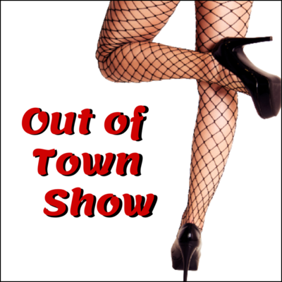 Out-of-town Show
