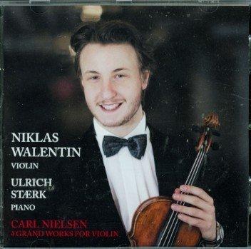 """Carl Nielsen - 4 grand works for violin"""