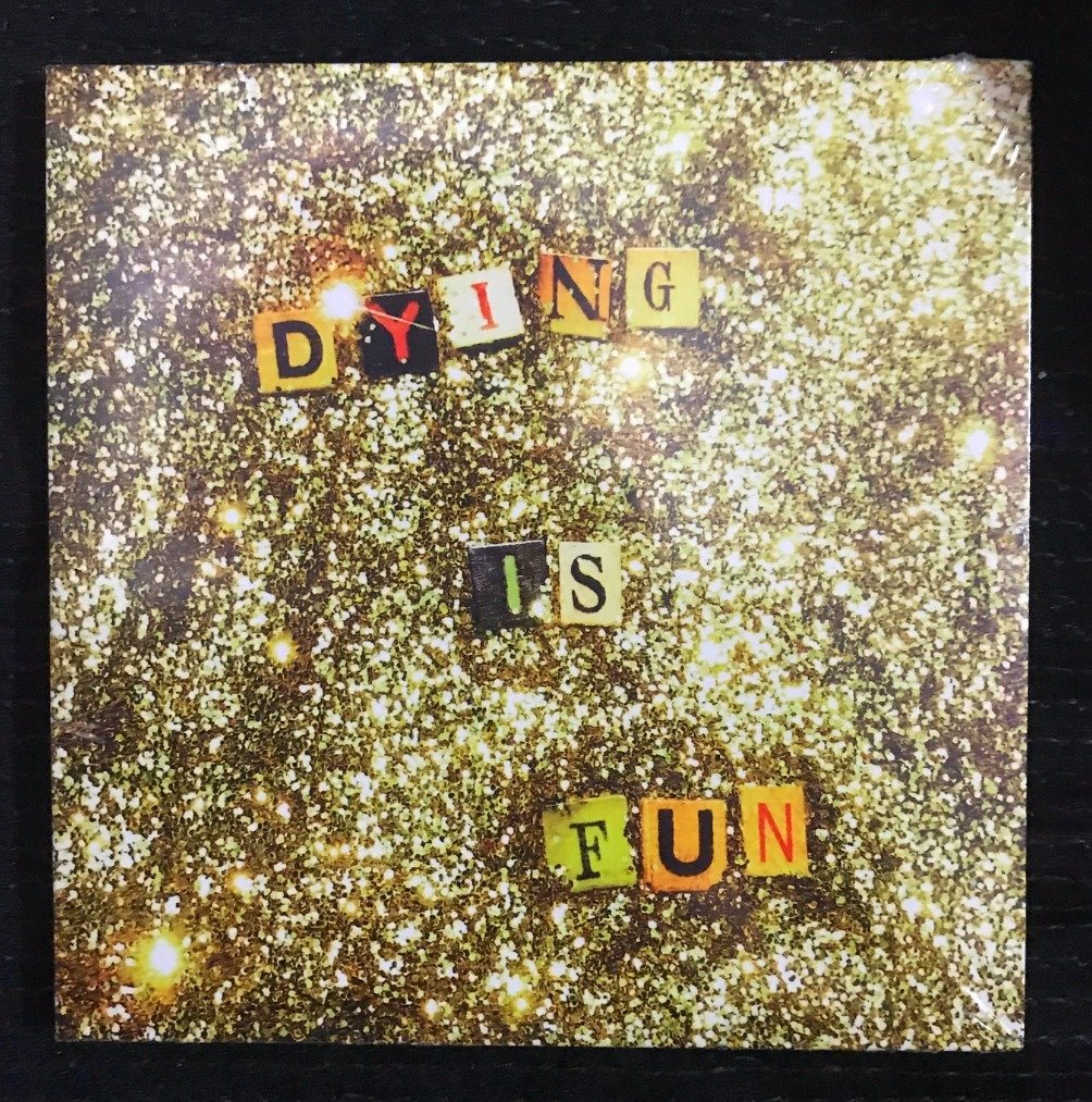 'Dying Is Fun' on Compact Disc