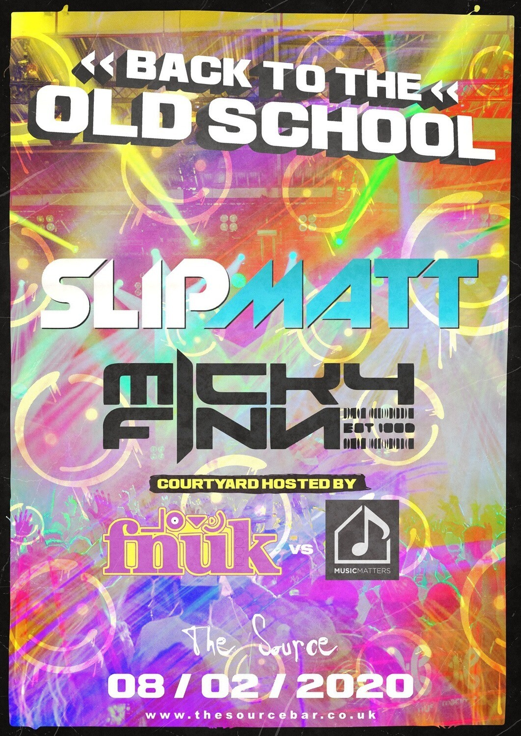 Saturday 8th February - Back to the Old School with Slipmatt & Micky Finn