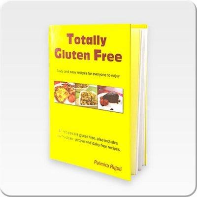 Totally Gluten Free Cookbook