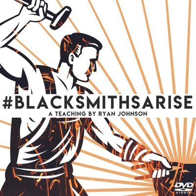 Blacksmiths Arise DVD