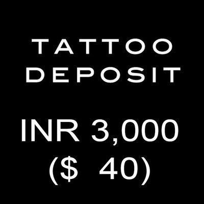 Tattoo Deposit INR 3000
