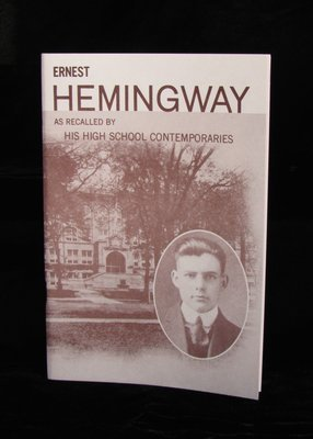 Ernest Hemingway: As Recalled By His High School Contemporaries