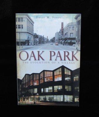 Oak Park: Evolution of a Village