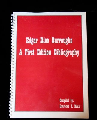 Edgar Rice Burroughs: A First Edition Bibliography