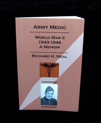 Army Medic, World War II 1943-1946: A Memoir