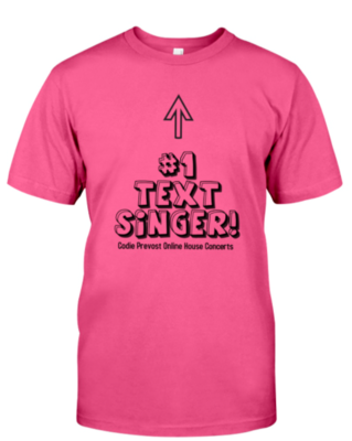Codie Prevost Text Singers T-Shirt(Available in various colours)