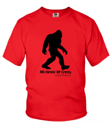 Codie Prevost Limited Edition All Kinds Of Crazy T-Shirt (YOUTH SIZES) (Only 50 shirts available in various colors/sizes)