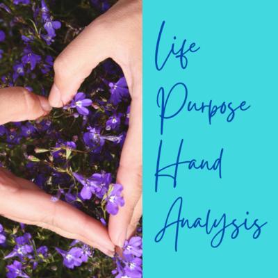 Life Purpose Hand Analysis Session