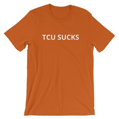 TCU Sucks - Texas T-shirt