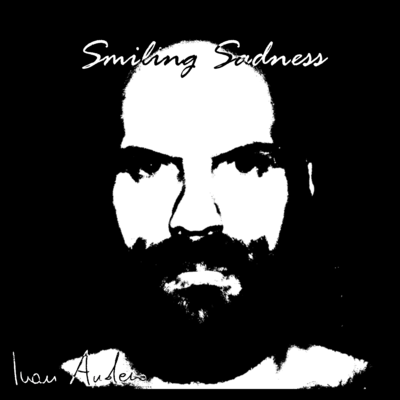 Ivan Audero - Smiling Sadness
