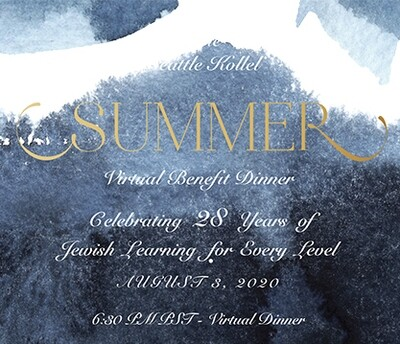 Seattle Kollel Summer Benefit Virtual Dinner