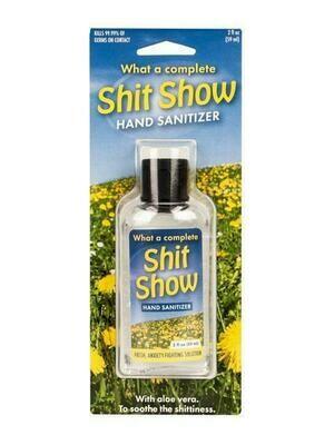 Hand Sanitizer - Sh*t Show