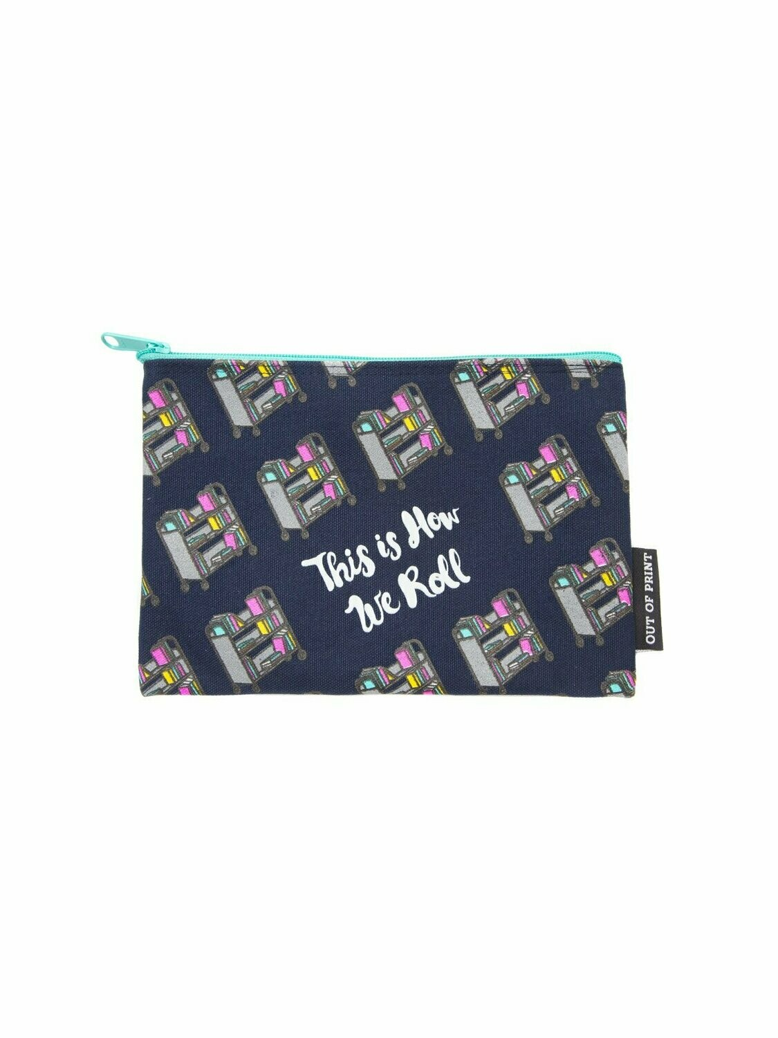 This Is How We Roll canvas pouch