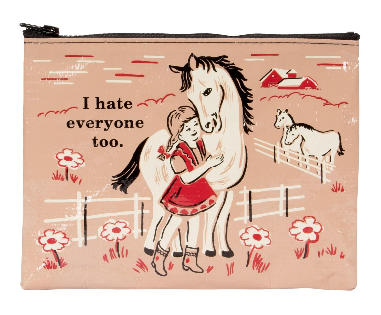 I Hate Everyone Too zipper pouch